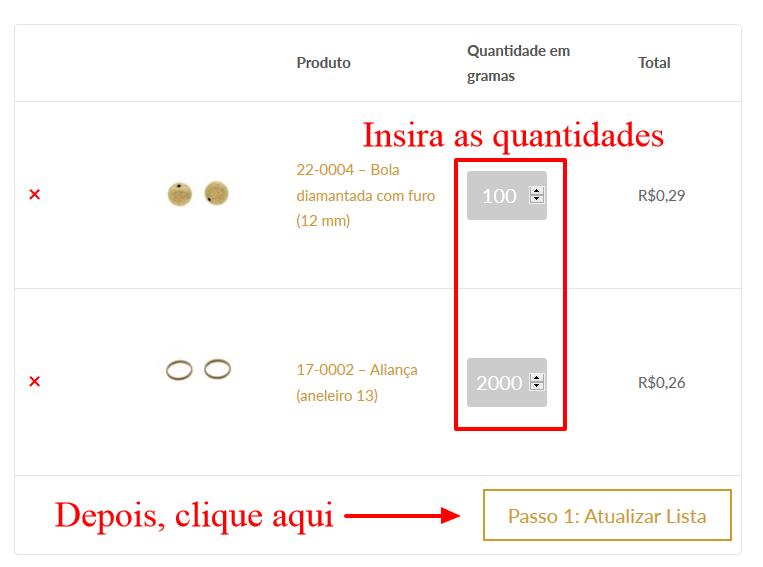 """36b4d6f664d27 ... que deseja para cada produto e em seguida, clicar no botão """"Passo 1   Atualizar lista"""" (isso é necessário para atualizar o valor total de seu  pedido)."""